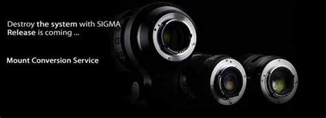 Lensa Sigma lensa sigma bisa diganti ke mounting berbeda merek