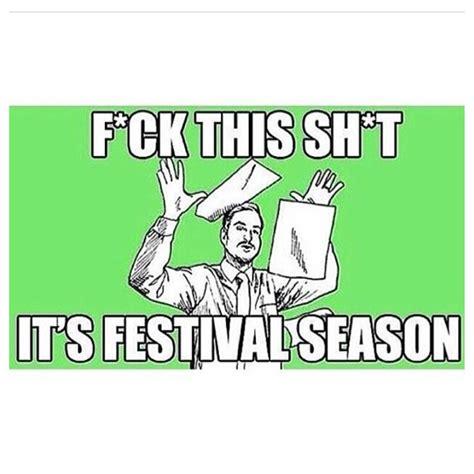 Festival Girl Meme - music festival memes memes