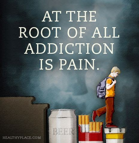 The Journey Detox And Recovery by Quote On Addictions At The Root Of All Addiction Is