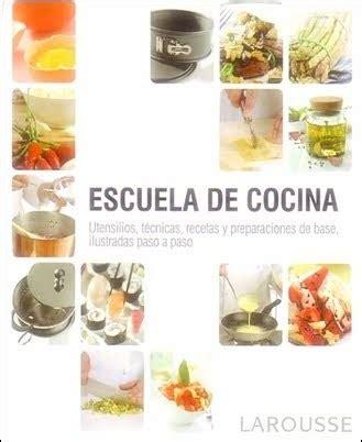libro escuela de cocina pienso luego cocino escuela de cocina