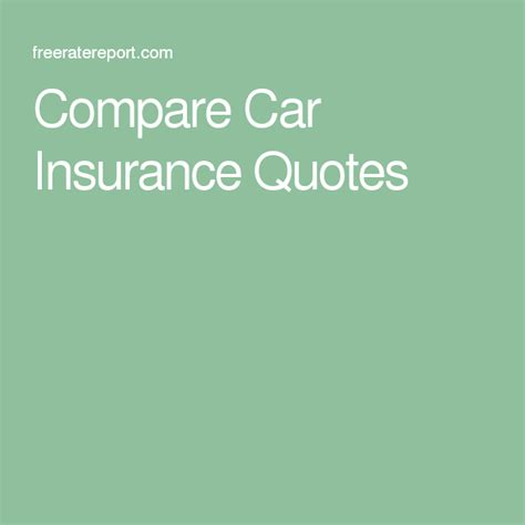 car insurance quotes compare ideas  pinterest