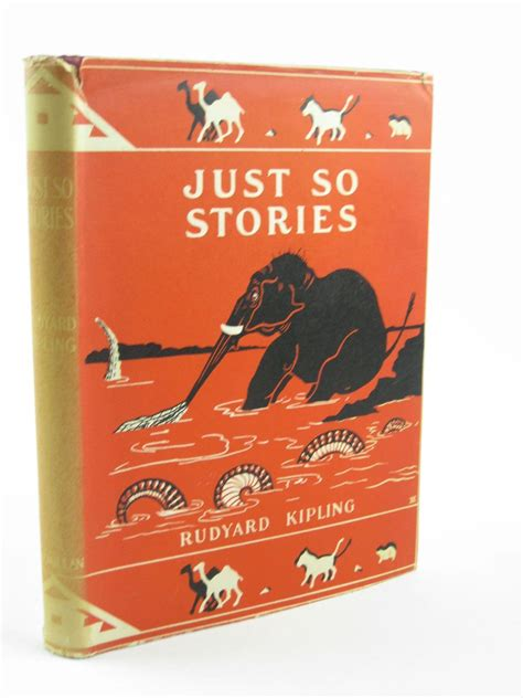 just so stories macmillan just so stories written by kipling rudyard stock code 1501523 rose s books