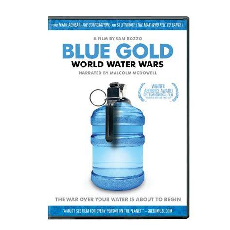 film blue gold summary blue gold world water wars 2008 full english movie watch
