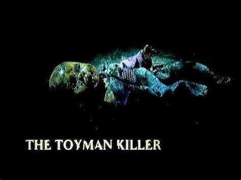 the toyman killer trailer sess 227 o pipoca o assassino dos brinquedos the toyman