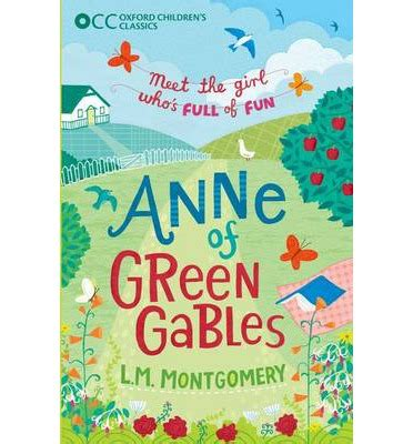 oxford children s classics anne of green gables l m montgomery 9780192737472