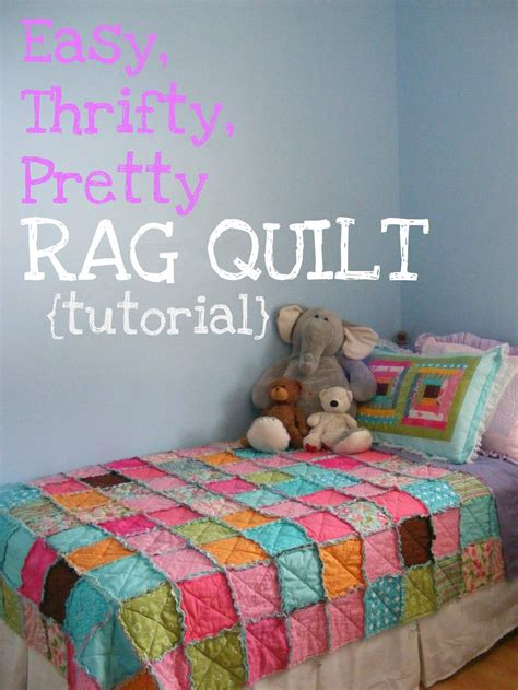Easy Rag Quilt Tutorial by The Complete Guide To Imperfect Homemaking Easy Thrifty