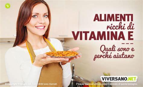 in quali alimenti si trova la vitamina e vitamina e negli alimenti dove si trova ecco i cibi pi 249