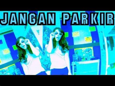 gac i want you music video jangan parkir gac aulion music video cover youtube