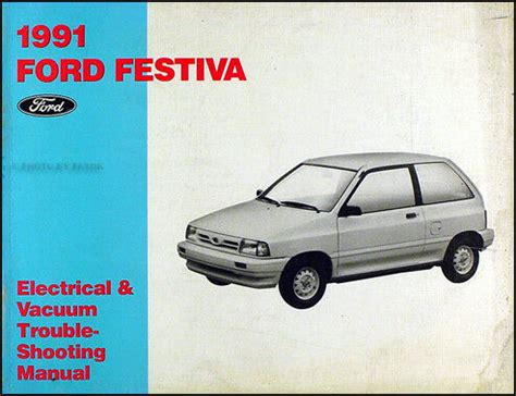 auto repair manual free download 1988 ford festiva engine control 1991 ford festiva factory electrical and vacuum troubleshooting manual 91 oem ebay