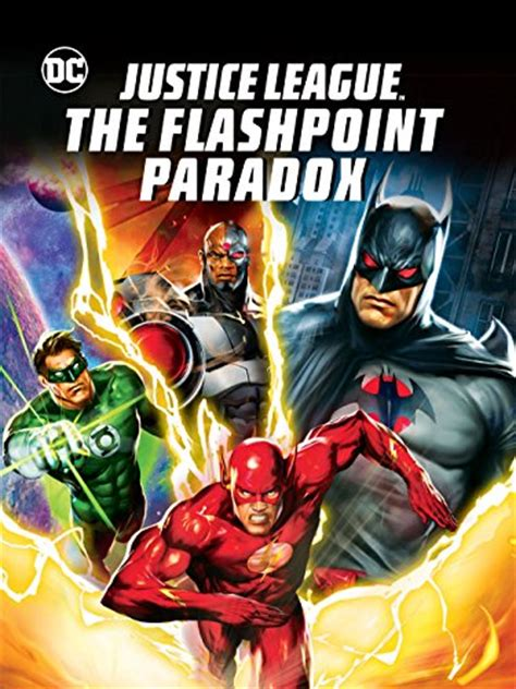 film justice league the flashpoint paradox 2013 justice league the flashpoint paradox 2013 immitate com