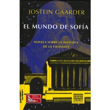 libro el mundo de sofia libro el mundo de sofia novela sobre la historia de la filosofia descargar gratis pdf