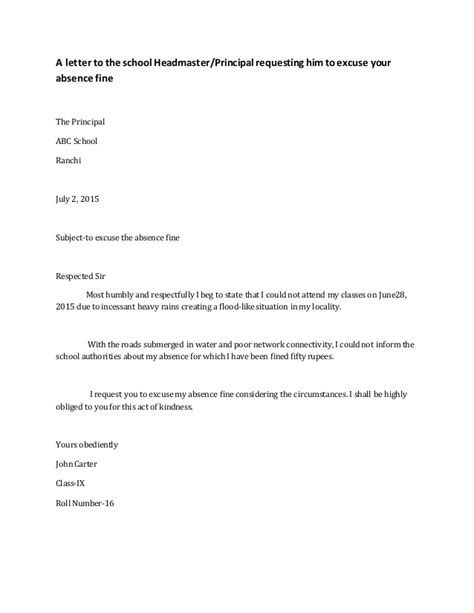 Explanation Letter Reply For Absence A Letter To The School Headmaster For Excusing Absence