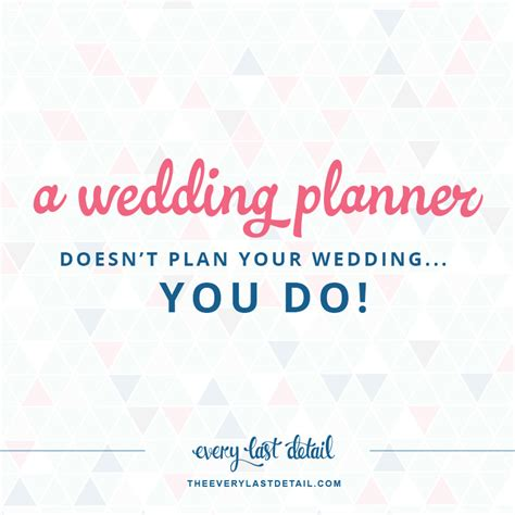 Plan Your Wedding by A Wedding Planner Does Not Plan Your Wedding You Do