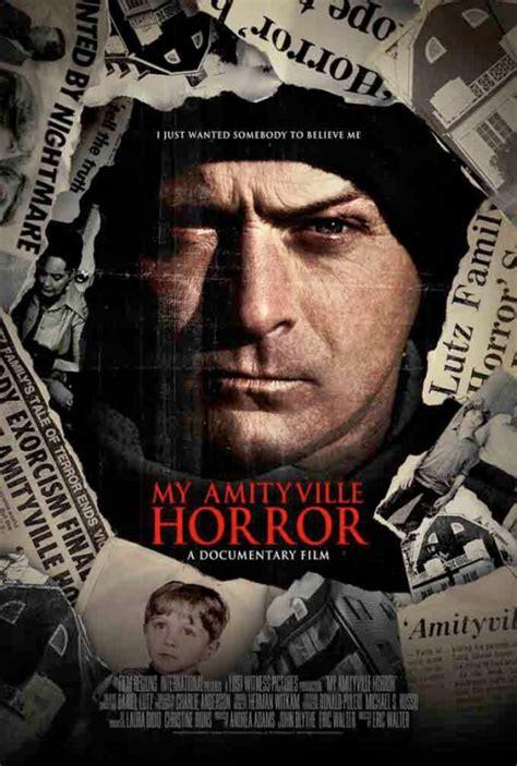 my horror my amityville horror 2013 poster version 01 hnn