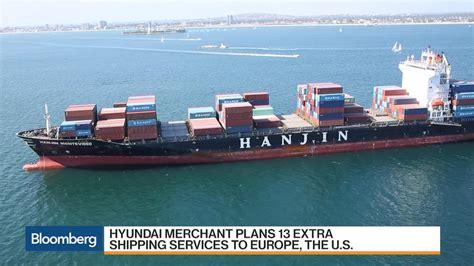 hyundai merchant marine careers hyundai merchant marine helps with hanjin pile up bloomberg