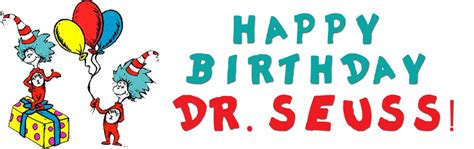 Happy Birthday Dr Seuss Quotes Happy Birthday Dr Seuss Oh So Charming Quotes