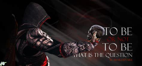 To Or Not To by To Be Or Not To Be Assassin By Artef4ct On Deviantart