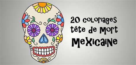 Coloriage T 234 Te De Mort Mexicaine 20 Dessins 224 Imprimer Colorer Des Dessins L