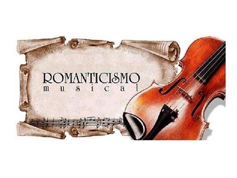 imagenes romanticismo musical el romanticismo pablo javier mart 237 n y sergio