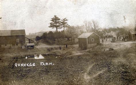 Gunness Farm, 1908   Belle Gunness   GUNNESS FARM. Date