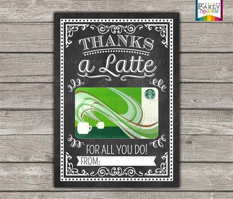 Thanks A Latte Starbucks Gift Card Template by Instant Thanks A Latte Starbucks Coffee Gift