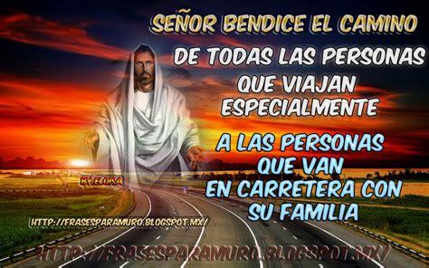 imagenes de dios bendice mi camino frasesparatumuro com se 241 or bendice el camino