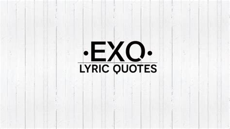 exo lyrics on tumblr pics for gt exo song lyrics quotes