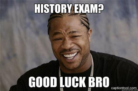 Exam Meme - good luck exam meme www pixshark com images galleries