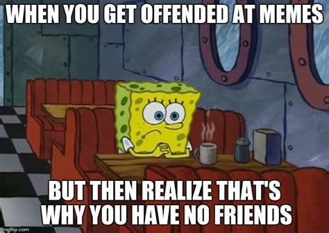 Sad Spongebob Meme - sad spongebob meme 28 images the moment when u miss ur