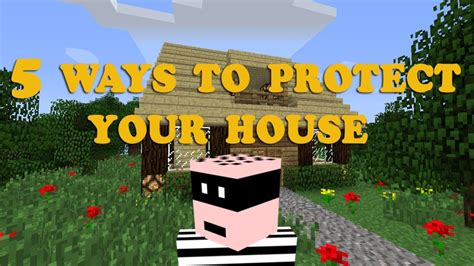 make your house minecraft 5 ways to protect your house