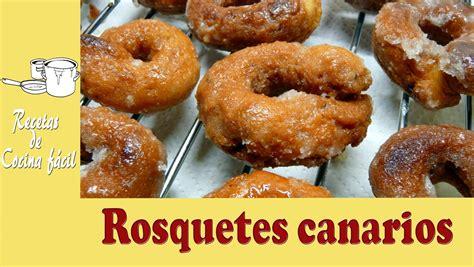de recetas de cocina recetas de cocina f 225 cil rosquetes canarios