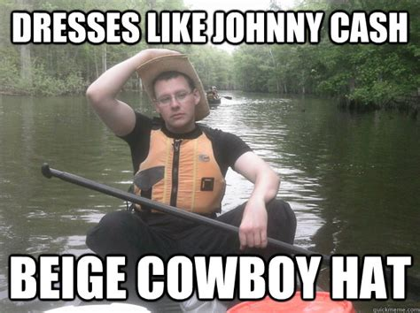 Johnny Cash Meme - a fun ride with friends kayaking delaware river funny