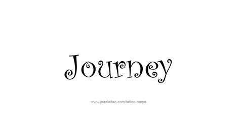 tattoo ideas journey journey name designs