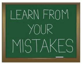 Learning From Your Mistakes Essay by Learning From Mistakes Quotes Quotesgram