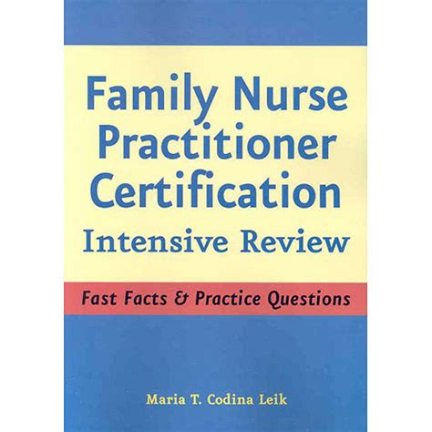 family practitioner certification intensive review fast facts and practice questions second edition family practitioner certification intensive review
