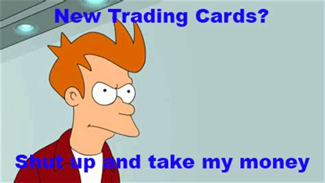 shut up and take my money card template shut up and take my money trading cards by ceylanjones