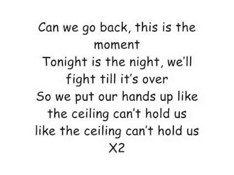 And The Ceiling Can T Hold Us by Macklemore Ft Lewis Can T Hold Us Lyrics
