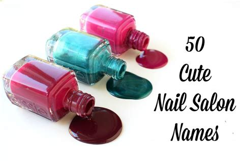 cute names for hair salons 50 cute nail salon names