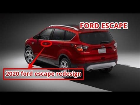 2020 ford escape redesign youtube