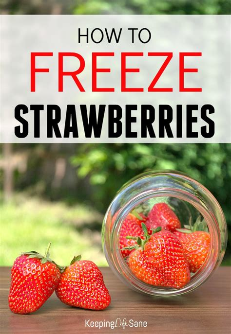 how to freeze strawberries keeping life sane