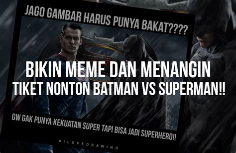 nonton film bagus batman vs superman lomba bikin meme batman vs superman kursus ilustrasi