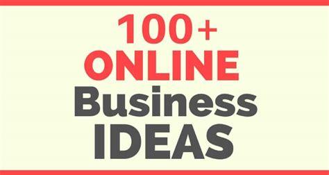 Idea To Make Money Online - 100 business ideas to make money online rudder marketing