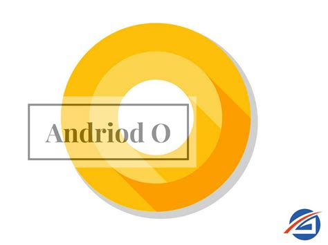 mobile go for andriod s new os android o goes live for beta testing