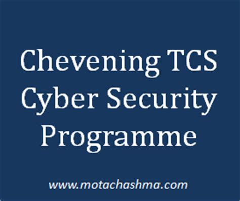 Mba Cyber Security Uk by Chevening Tcs Cyber Security Programme 2017