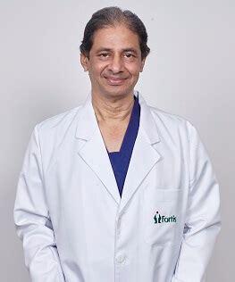 dr ashok best doctor in fortis healthcare