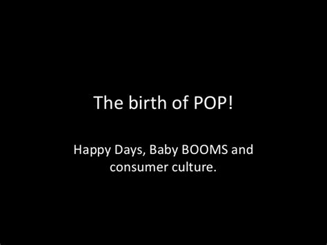 pop the exchange of consumerism and culture birth of pop