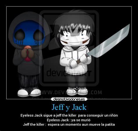 imagenes de jack y jeff the killer usuario cup cake desmotivaciones