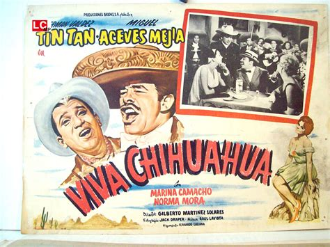 viva mexico a comedy musical in three acts book and lyrics by phil park and bernard dunn quot viva chihuahua quot movie poster quot viva chihuahua quot movie poster