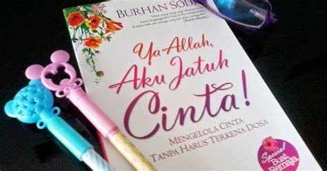 Buku Novel Sale Di Pantai Hati Mu Aku Berlab Sahabat Pelangi Review Buku Ya Allah Aku Jatuh Cinta
