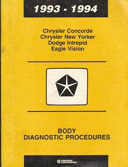 old car owners manuals 1994 chrysler new yorker spare parts catalogs 1993 1994 chrysler concorde chrysler new yorker dodge intrepid eagle vision body diagnostic